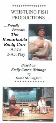 Emily: The Play, Whistling Fish Productions, Victoria BC